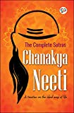 Chanakya Neeti (Illustrated Edition): A treatise on the ideal way of life