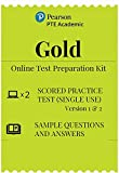PTE Academic Gold Test Preparation Kit | Online | 2 Scored Practice Tests(Single Use) | Sample Questions and Answers | Email Delivery in 2 Hours - No CD