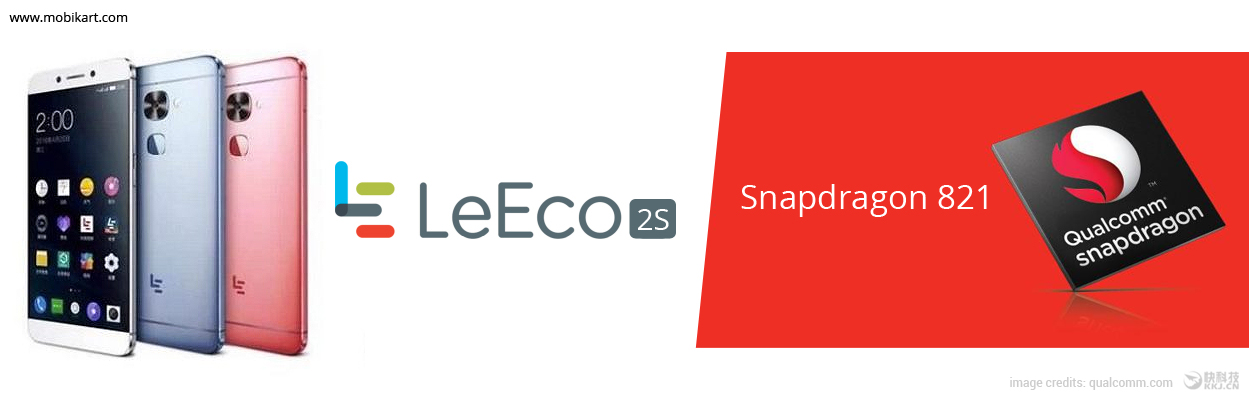 LeEco Le 2s is about to feature 8GB RAM with Snapdragon 821: Report