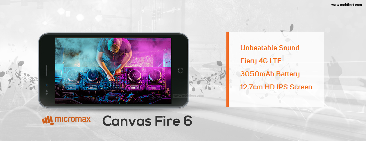 Micromax Canvas Fire 6 Announced with 96db Loud Speakers