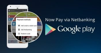 01-Google-Play-Store-enabled-the-Netbanking-Payment-in-India-351x221@2x
