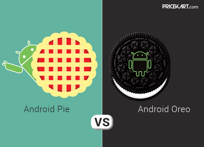 Android Pie Vs Android Oreo: Everything That Has Changed